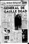GENERAL CHARLES DE GAULLE collapsed and died of a heart attack in his austere country home at Colombey-les-deux- Eglises last