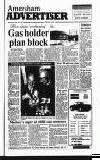 Amersham Advertiser Wednesday 22 May 1991 Page 1