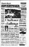 Amersham Advertiser Wednesday 21 August 1991 Page 1