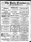 Buckinghamshire Examiner Friday 06 September 1912 Page 1