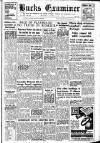 Buckinghamshire Examiner Friday 10 June 1955 Page 1
