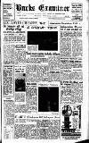 Buckinghamshire Examiner Friday 29 July 1955 Page 1