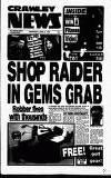 Crawley News Wednesday 08 April 1992 Page 1