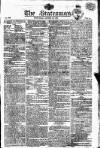 Statesman (London) Wednesday 23 August 1809 Page 1