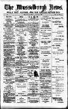 Musselburgh News Friday 02 August 1889 Page 1