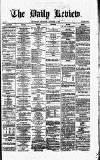 Daily Review (Edinburgh) Wednesday 26 December 1866 Page 1