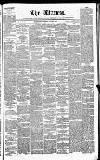 Witness (Edinburgh) Wednesday 04 March 1840 Page 1