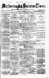 South Yorkshire Times and Mexborough & Swinton Times Friday 06 September 1878 Page 1