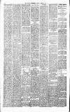 Barnsley Independent Saturday 24 March 1888 Page 6