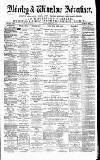 Alderley & Wilmslow Advertiser Saturday 19 February 1876 Page 1