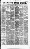 Bradford Weekly Telegraph Saturday 09 April 1870 Page 1