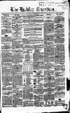 Halifax Guardian Saturday 27 November 1852 Page 1