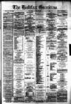 Halifax Guardian Saturday 03 March 1877 Page 1