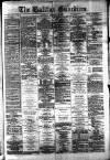 Halifax Guardian Saturday 22 December 1877 Page 1
