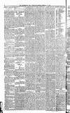 Huddersfield Daily Chronicle Tuesday 11 February 1873 Page 4