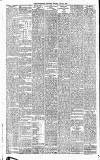 Huddersfield Daily Chronicle Saturday 04 April 1896 Page 6