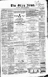 Otley News and West Riding Advertiser Friday 24 January 1868 Page 1